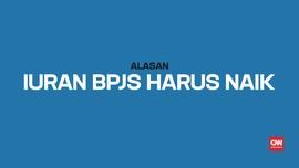 Alasan Iuran BPJS Kesehatan Harus Naik