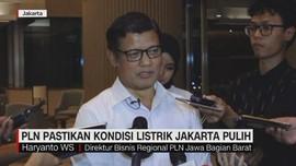 VIDEO: PLN Pastikan Kondisi Listrik Jakarta Pulih