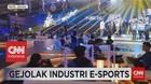 VIDEO: Gejolak Industri E-Sports