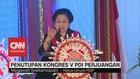 VIDEO: Penutupan Kongres V PDI Perjuangan