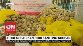 VIDEO: Istiqlal Bagikan 5000 Kantung Kurban