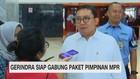 VIDEO: Gerindra Siap Gabung Paket Pimpinan MPR