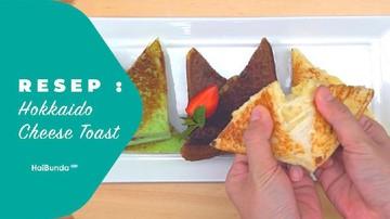 Resep Hokkaido Cheese Toast