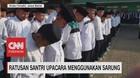 VIDEO: Ratusan Santri Upacara Menggunakan Sarung