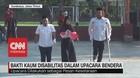 VIDEO: Salut! Bakti Kaum Disabilitas Dalam Upacara Bendera