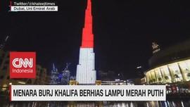 VIDEO: Menara Burj Khalifa di Dubai Berhias Lampu Merah Putih