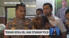 VIDEO: Tendang Kepala Ibu, Anak Ditangkap Polisi