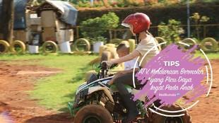 ATV, Kendaraan Bermotor yang Picu Daya Ingat Pada Anak