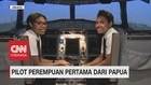 VIDEO: Pilot Perempuan Pertama dari Papua