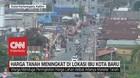 VIDEO: Harga Tanah Naik 400 Persen di Lokasi Ibu Kota Baru