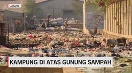 VIDEO: Kampung di Atas Gunung Sampah