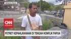 VIDEO: Potret Kepahlawanan di Tengah Konflik Papua