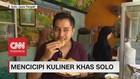 VIDEO: Mencicipi Kuliner Khas Solo