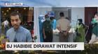 VIDEO: BJ Habibie Dirawat Intensif