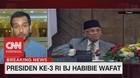 VIDEO: BJ Habibie Meninggal Dunia