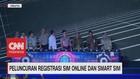 VIDEO: Peluncuran Registrasi SIM Online & Smart SIM