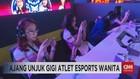 VIDEO: Ajang Unjuk Gigi Atlet Esports Wanita