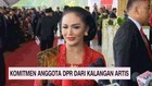 VIDEO: Komitmen Anggota DPR dari Kalangan Artis