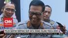 VIDEO: Polisi Bantah Simpang Siur Data Orang Hilang PascaDemo