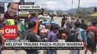 VIDEO: Melepas Trauma Pasca-Rusuh Wamena