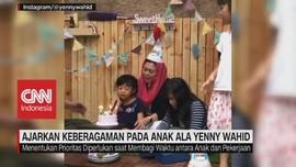 VIDEO: Ajarkan Keberagaman Pada Anak Ala Yenny Wahid