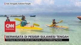 VIDEO: Berwisata di Pesisir Sulawesi Tengah