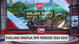 VIDEO: Evaluasi Kinerja DPR Periode 2014-2019