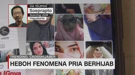 VIDEO: Heboh Fenomena Pria Berhijab