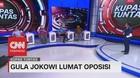 VIDEO: Gula Jokowi Lumat Oposisi #KupasTuntas (3/6)