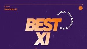 INFOGRAFIS: Best XI Liga Champions Pekan Ini