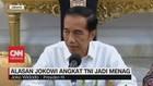 VIDEO: Ini Alasan Jokowi Angkat TNI Jadi Menag