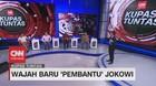 VIDEO: Wajah Baru 'Pembantu' Jokowi #KupasTuntas (3/7)
