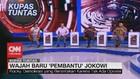 VIDEO: Wajah Baru 'Pembantu' Jokowi #KupasTuntas (5/7)
