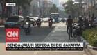 VIDEO: Melintasi Jalur Sepeda di Jakarta, Didenda Rp 500 Ribu
