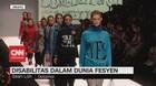 VIDEO: Disabilitas Dalam Dunia Fesyen