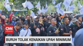 VIDEO: Buruh Tolak Kenaikan Upah Minimum