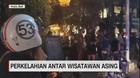 VIDEO: Perkelahian Antar Wisatawan Asing