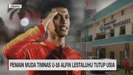 VIDEO: Pemain Muda Timnas U-16 Alfin Lestaluhu Tutup Usia