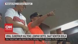 VIDEO: Viral Gubernur Kalteng Lempar Botol Saat Nonton Bola