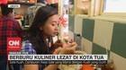 VIDEO: Berburu Kuliner Lezat di Kota Tua