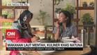 VIDEO: Makanan Laut Mentah, Kuliner Khas Natuna