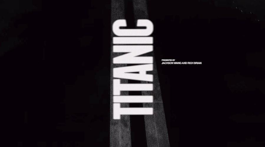 Lirik Lagu TITANIC - Jackson Wang feat Rich Brian