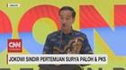 VIDEO: Jokowi Sindir Pertemuan Surya Paloh dan PKS