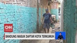 VIDEO: Bandung Masuk Daftar Kota Terkumuh
