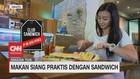 VIDEO: Makan Siang Praktis Dengan Sandwich