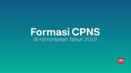VIDEO: Formasi CPNS Tahun 2019 di Kementerian