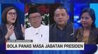 VIDEO: Bola Panas Masa Jabatan Presiden