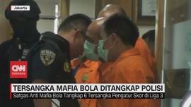 VIDEO: Tersangka Mafia Bola Ditangkap Polisi