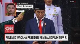 VIDEO: Polemik Wacana Presiden Kembali Dipilih MPR RI