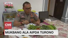 VIDEO: Mukbang Ala Aipda Turono